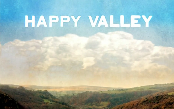 Happy Valley. BBC, RedProductions